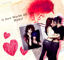 Is love worth all the risk? by dawntwilight