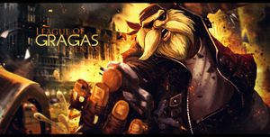 Gragas - League of Legends by DomiNico20