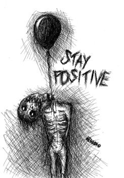 STAY POSITIVE by Hekkoto