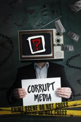 Corrupt Media by EpicMisterMag