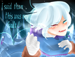 I said than this was my fault! by Dream-Yaoi