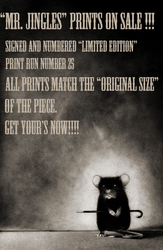 MR. JINGLES LIMITED PRINTS AVAILABLE!!! by cifuso