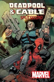 Deadpool + Cable: Split Second by ReillyBrown