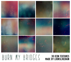 Burn My Bridges by lookslikerain