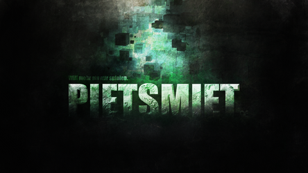 PIETSMIET - Wallpaper by deSess