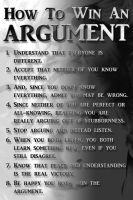 How To Win An Argument (in 8 steps) by Rogue-Ranger