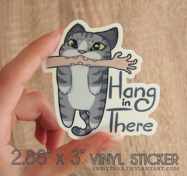 Hang in There Stickers by kr1st1naa