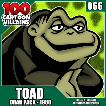 100 Cartoon Villains - 066 - Toad! by CreedStonegate