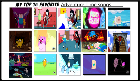 Top 15 favortie Adventure Time songs by supercrashthehedgeho
