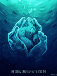 The Ocean Grew Hands to Hold Me by Rhunyc