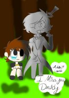 I miss you Daddy... request  by cutelittlepikakitty