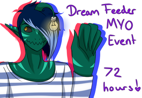 Dream Feeder MYO EVENT! [72 HOURS REMAINING] by boopnugget