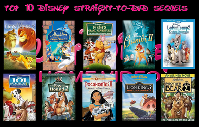 Top 10 Disney Straight to DVD Sequels by steeleaddict