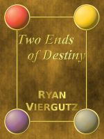 Book Cover: Two Ends of Destiny by MalignantCarp