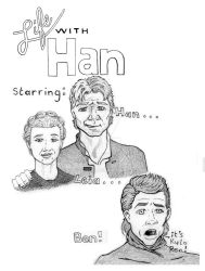 Life with Han by gaelfling