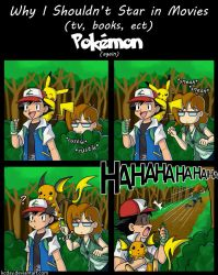 Why I Shouldn't Star in Movies: Pokemon (again) by kcday