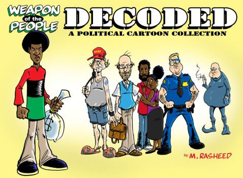 Weapon of the People: DECODED by mrasheed