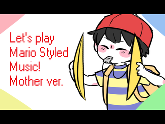 VIDEO - [MOTHER] Let's Play Mario Styled Music! by MemoriiMakiko