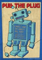 'Pull the Plug' Nov. 2012 Poster by ed-norden