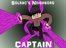 CAPTAIN (Solrac's Neighbors) by SolracNG