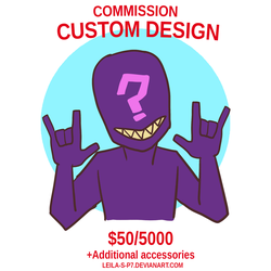 Custom Design Commision (paypal and  points) by LEILA-S-P7