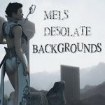 Mel's Desolate Backgrounds, by JustMel by FantasiesRealmMarket