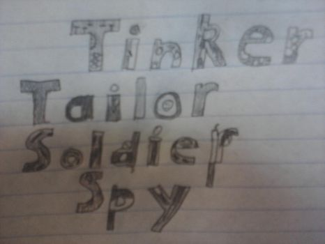 Tinker Tailor Soldier Spy by Advent3546
