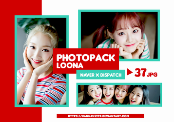 PHOTOPACK LOONA - NAVER x DISPATCH Pt.3 // HANNAK by hannavs999