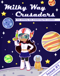 Milky Way Crusaders by D-issimulate
