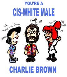 You're a Cis-White Male, Charlie Brown by SonicClone