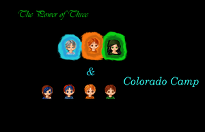 Power of Three crossed Colorado Camp by Spelledheart
