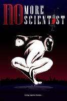 No more scientist.. by onston