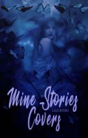 Mine Stories Covers||Wattpad Cover|| by DaisyChan55