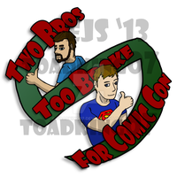 Two Bros Two Broke For Comic Con 2013 Logo by toadking07