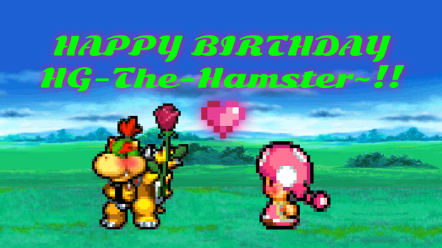 Happy Birthday HG-The-Hamster!!! by SuperShadeMario
