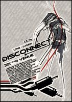 Disconnect Flyer by xsachax