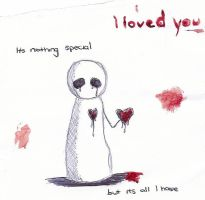 I loved you by Suffering-in-silence