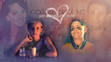 Patsy x KC - just another love story by PrincessPatsy