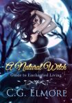 Book cover - A Natural Witch by C.G. Elmore by CathleenTarawhiti