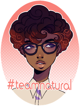 #teamnatural by digitallyImpaired