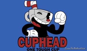 One Tough Cup by LucasTheMotherArtist