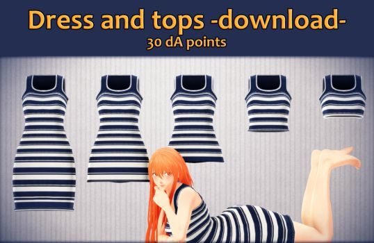 MMD Dress and tops 1.0 - Download - by Puroistna