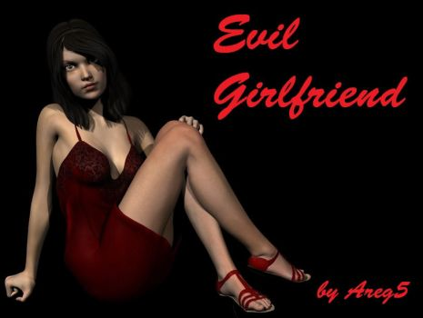 Evil Girlfriend by areg5