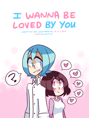 I Wanna Be Loved By You by relyon
