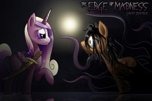 COMMISSION The Edge of Madness by CyberToaster
