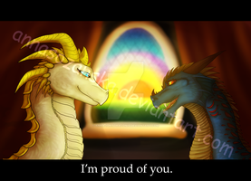 I'm pround of you by Anna-IgnisDraconis