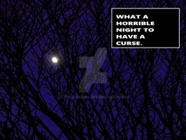 WHAT A HORRIBLE NIGHT TO HAVE A CURSE by THECLOUD96
