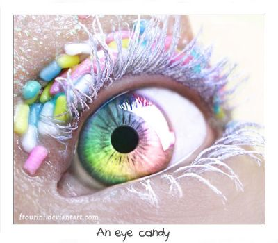 eye candy by ftourini