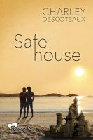 Safe House by LCChase