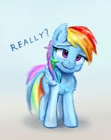 Rainbow Dash is sceptically asking Really by xbi